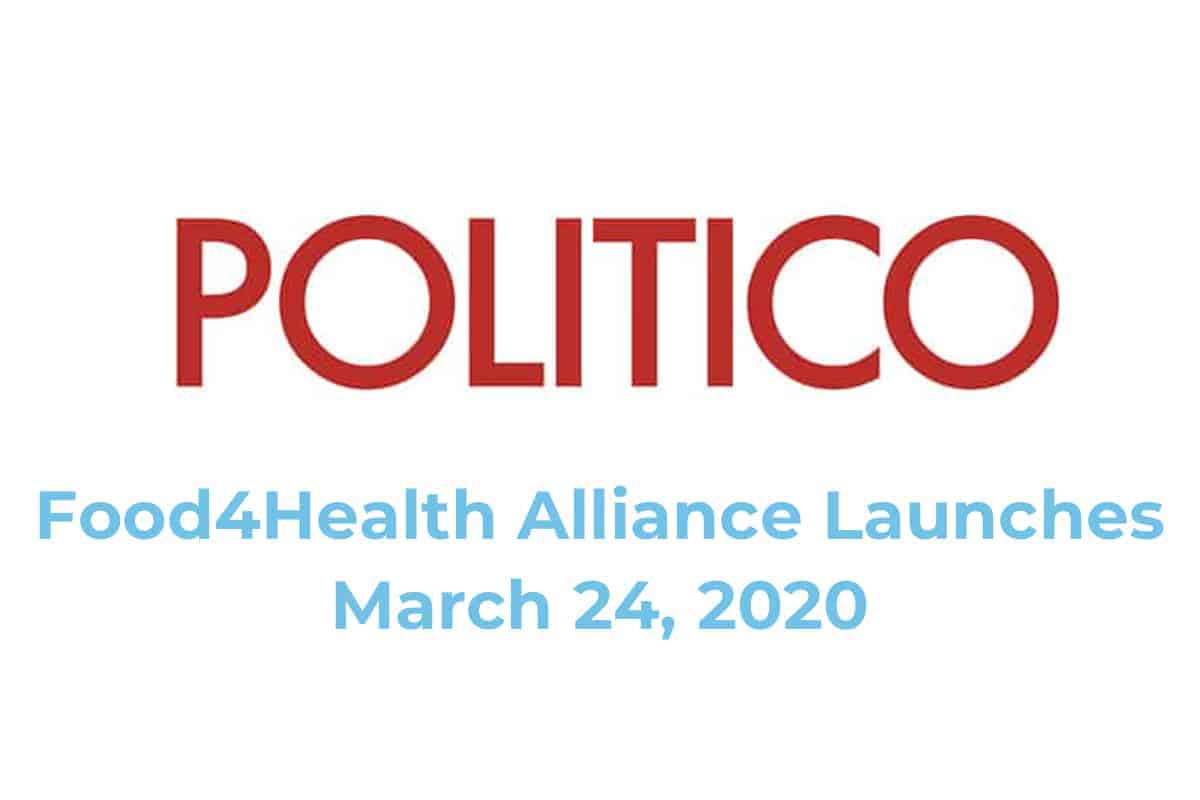 Politico logo with Food4Health launch date of March 24, 2020